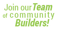 Join our Team of Community Builders!